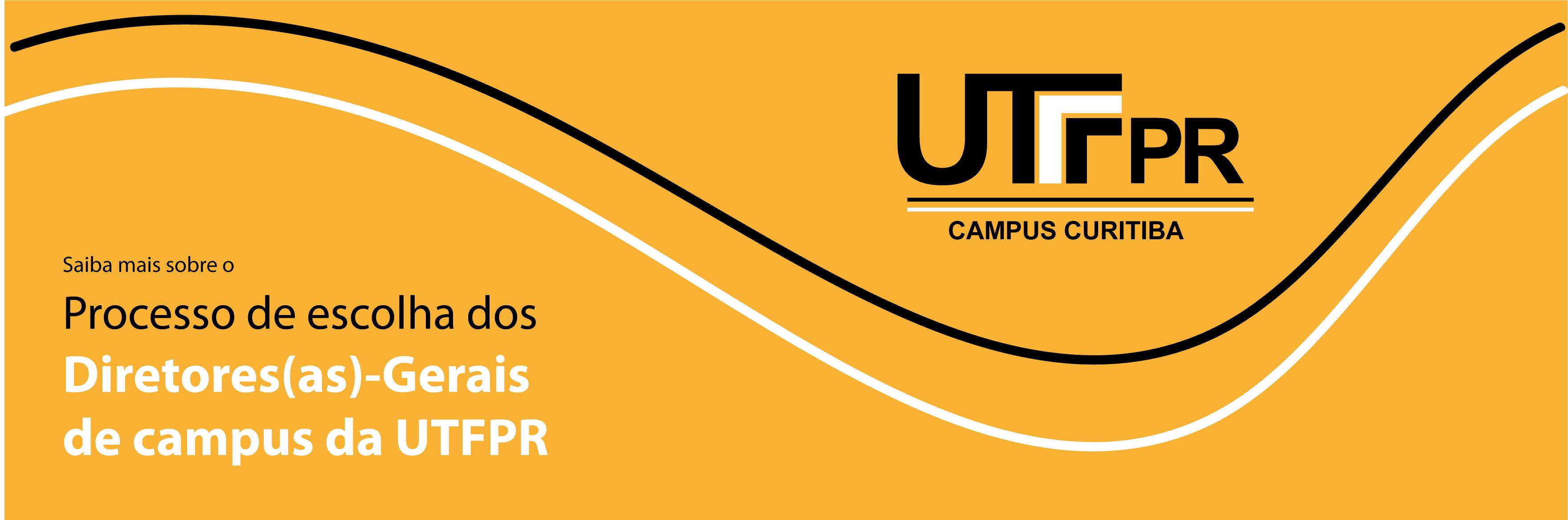 Processo de escolha dos Diretores(as)-Gerais de campus da UTFPR