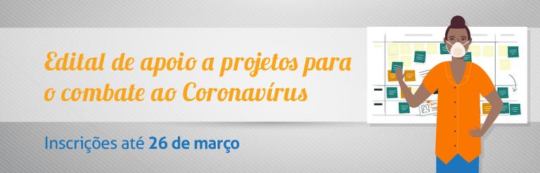 Edital de Combate ao Coronavírus