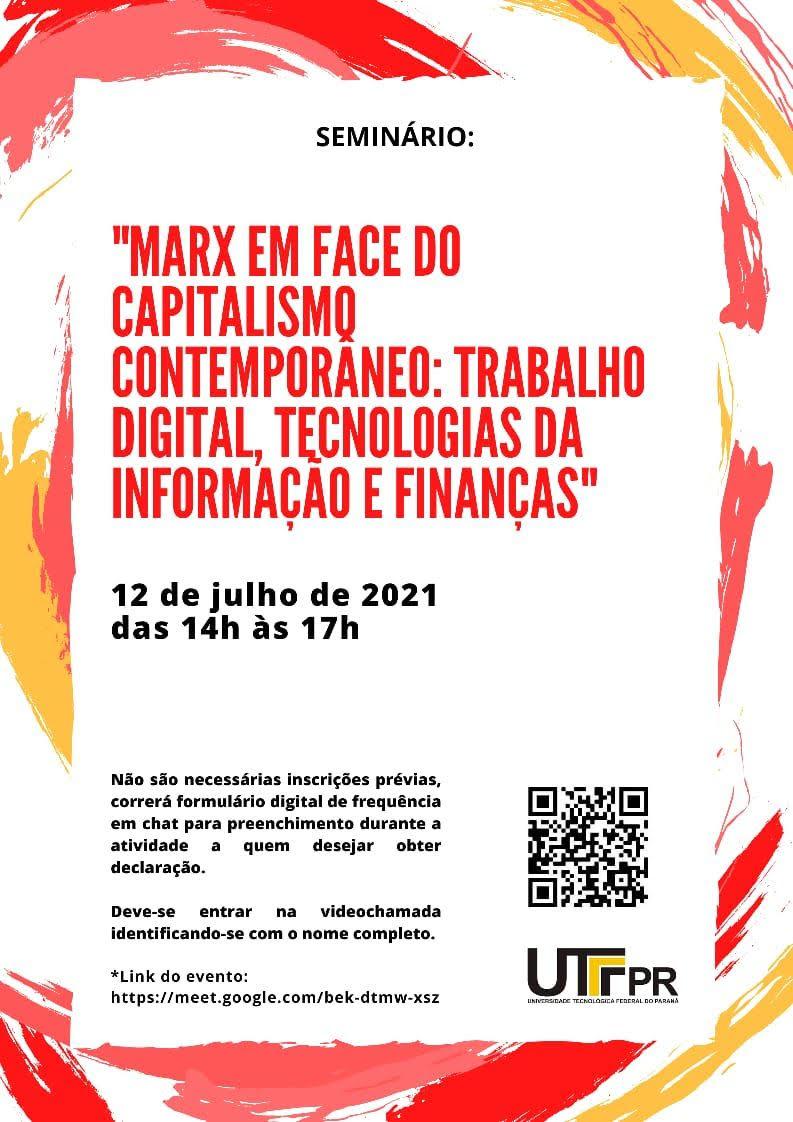 """""""Marx em face do capitalismo contemporâneo: trabalho digital, tecnologias da informação e finanças""""."""