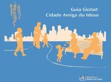 Imagem: Guia Global: Cidade Amiga do Idoso, Organização Mundial da Saúde - OMS