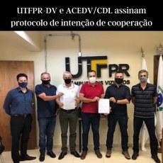 UTFPR-DV e ACEDV/CDL assinam protocolo de intenção de cooperação